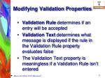 modifying validation properties