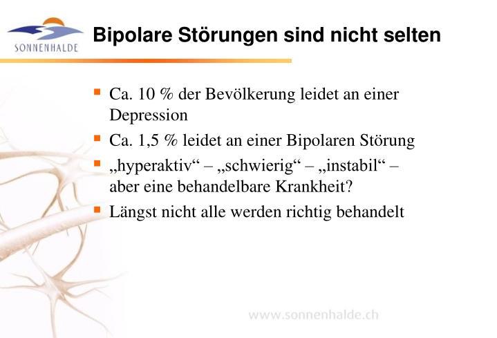 Bipolare Störungen sind nicht selten