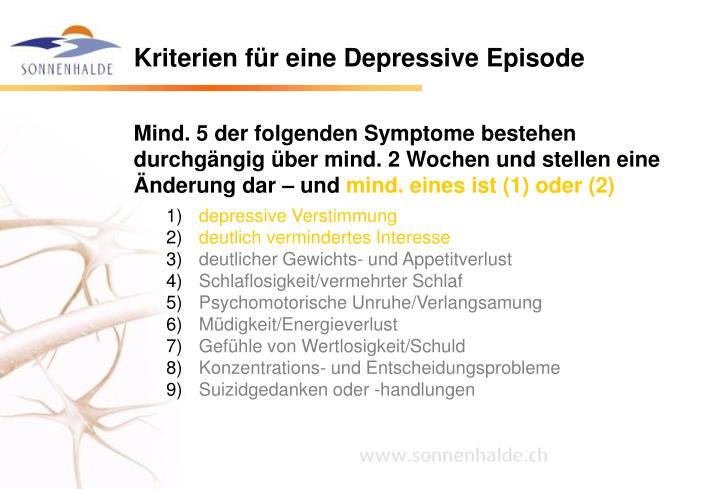 Kriterien für eine Depressive Episode