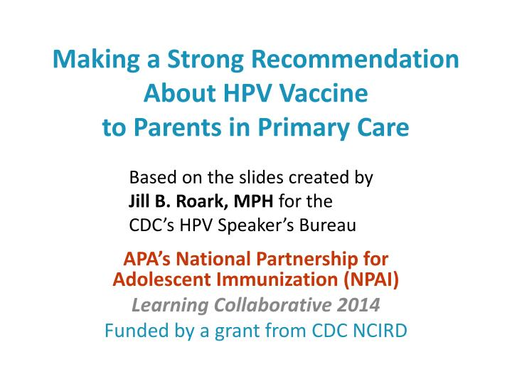 Making a Strong Recommendation About HPV Vaccine
