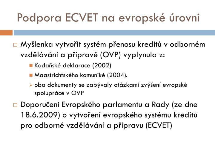 Podpora ECVET na evropské úrovni