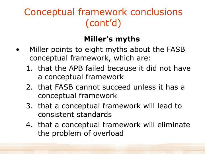 Conceptual framework conclusions (cont'd)
