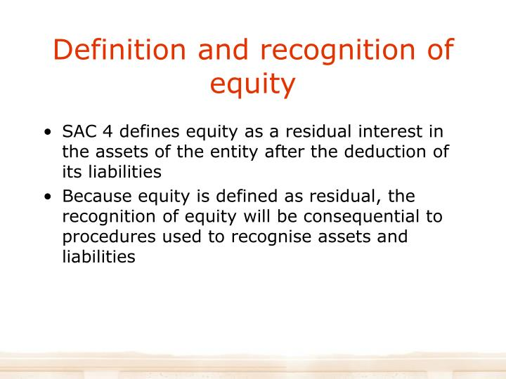 Definition and recognition of equity