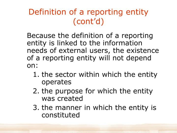Definition of a reporting entity (cont'd)