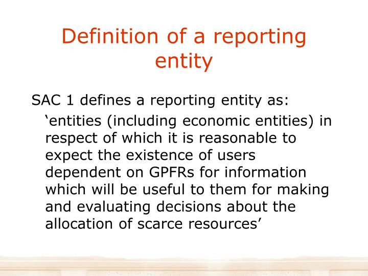 Definition of a reporting entity