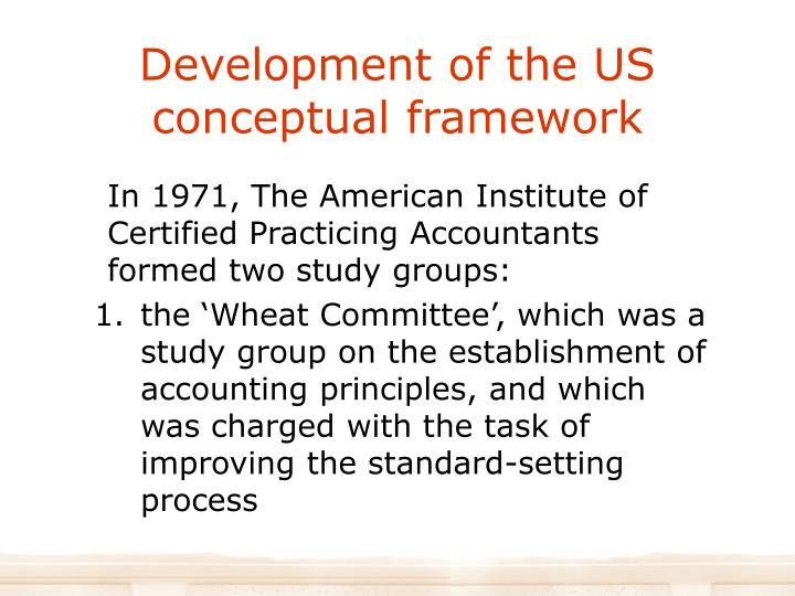 Development of the US conceptual framework