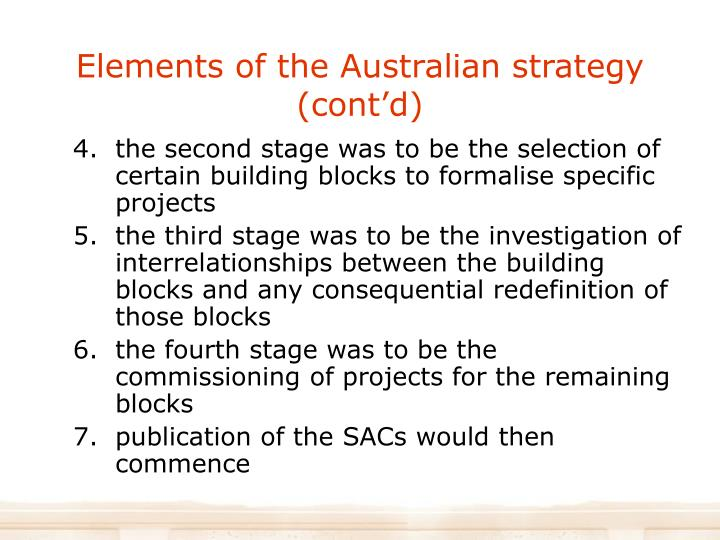 Elements of the Australian strategy (cont'd)