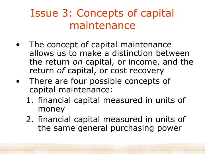 Issue 3: Concepts of capital maintenance