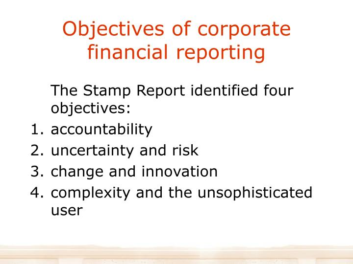 Objectives of corporate financial reporting