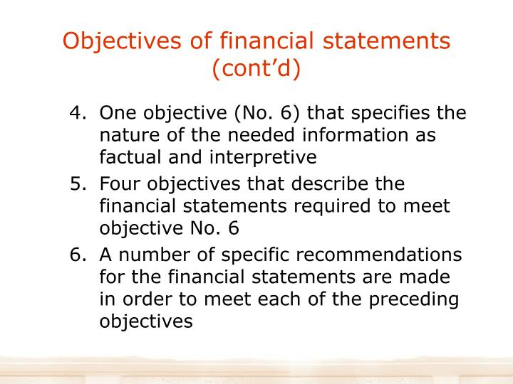 Objectives of financial statements (cont'd)