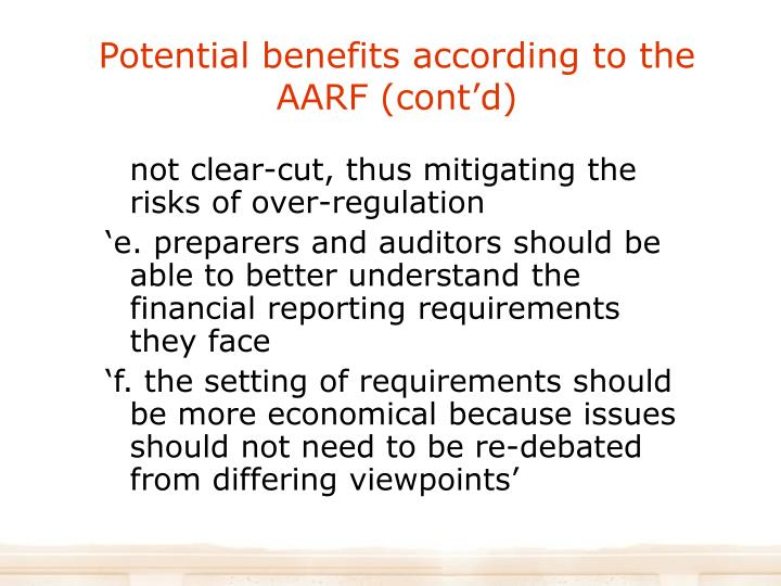 Potential benefits according to the AARF (cont'd)