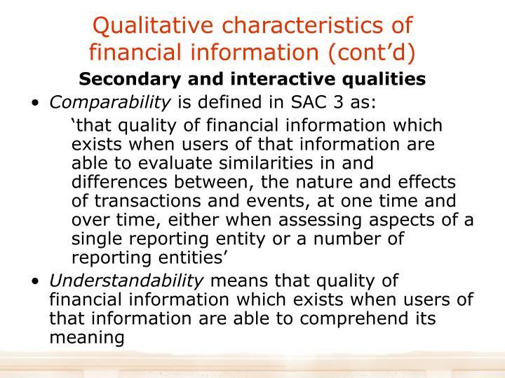 Qualitative characteristics of financial information (cont'd)