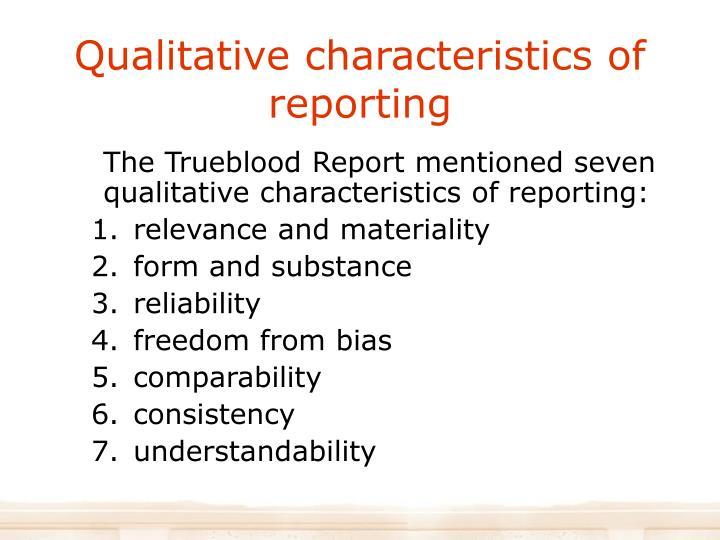 Qualitative characteristics of reporting