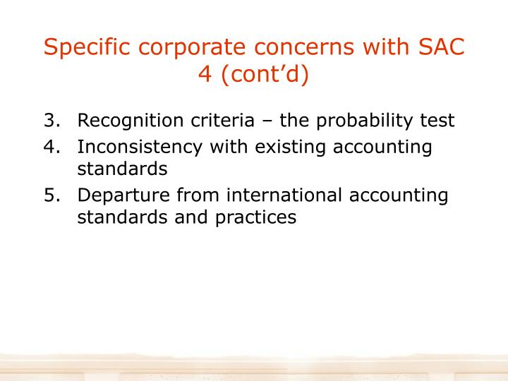 Specific corporate concerns with SAC 4 (cont'd)