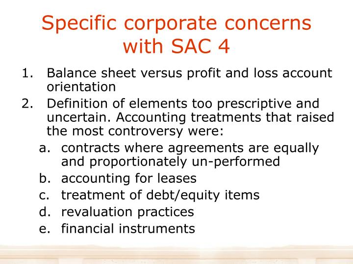 Specific corporate concerns with SAC 4