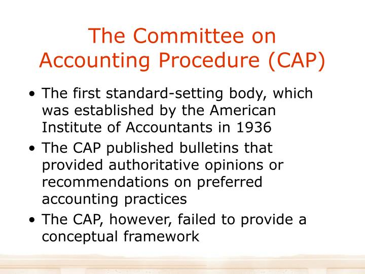 The Committee on Accounting Procedure (CAP)