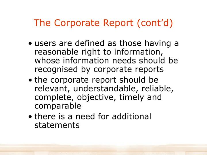 The Corporate Report (cont'd)