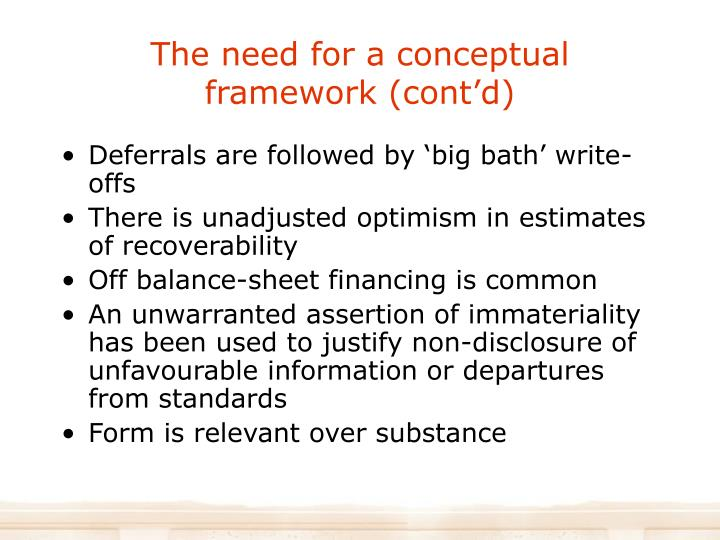 The need for a conceptual framework (cont'd)