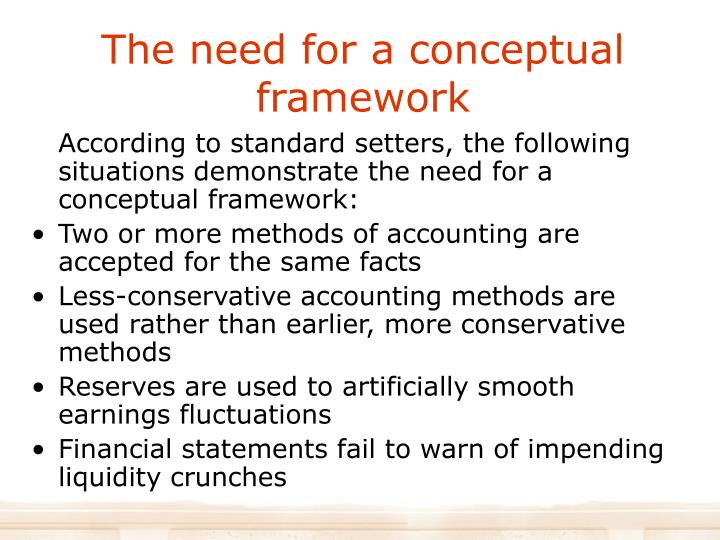 The need for a conceptual framework