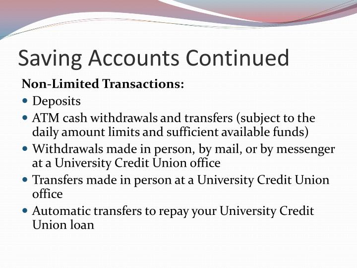 Saving Accounts Continued
