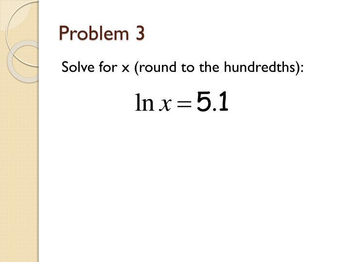 Problem 3