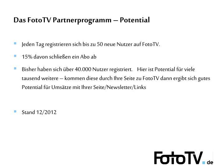 Das FotoTV Partnerprogramm – Potential
