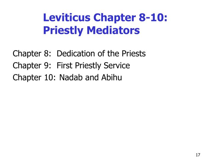 Leviticus Chapter 8-10: