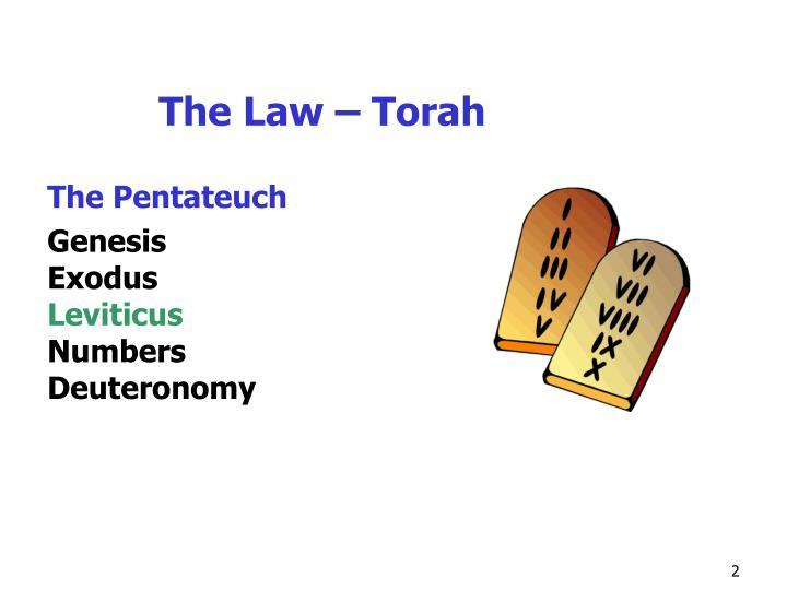 The Law – Torah