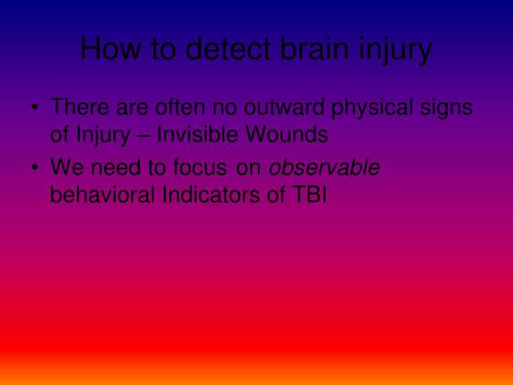 How to detect brain injury