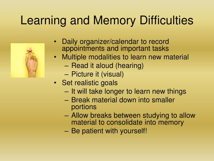 Learning and Memory Difficulties