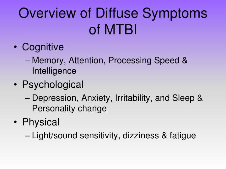 Overview of Diffuse Symptoms of MTBI