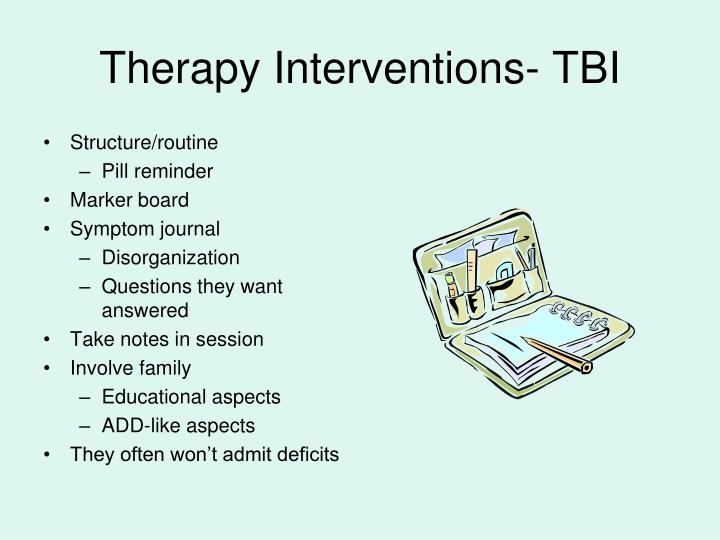Therapy Interventions- TBI