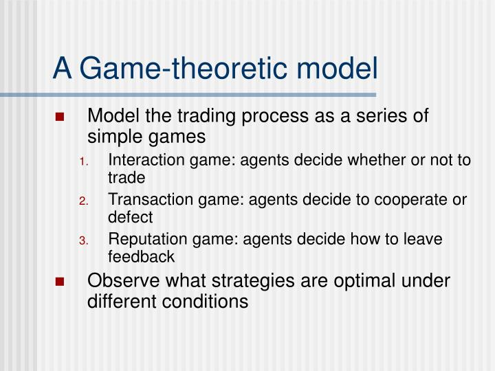 A Game-theoretic model
