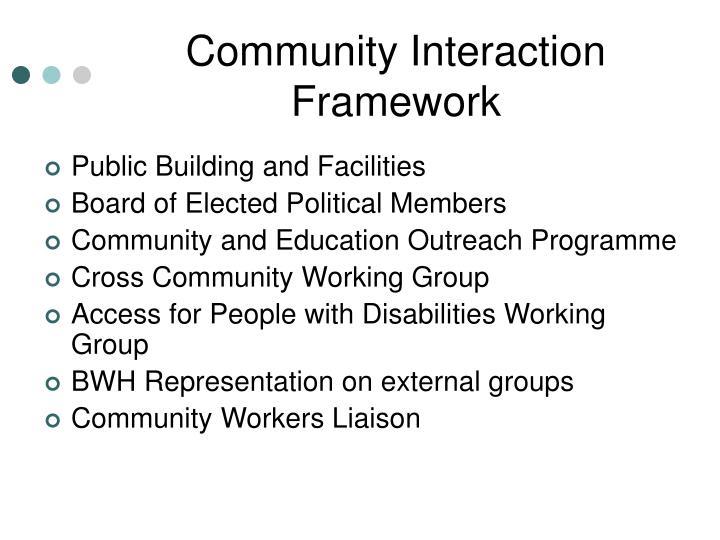 Community Interaction Framework