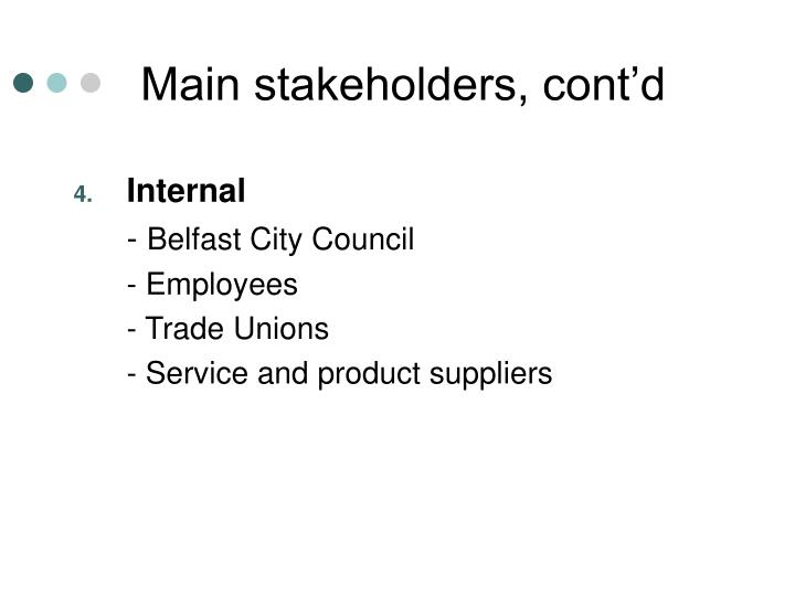Main stakeholders, cont'd
