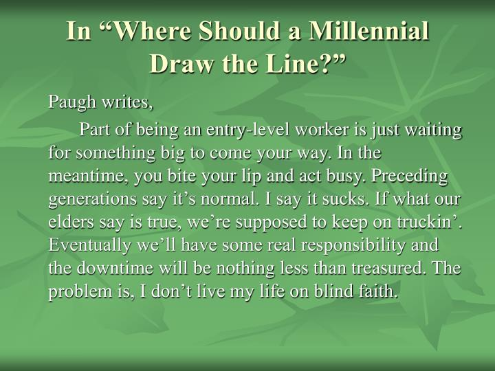 "In ""Where Should a Millennial Draw the Line?"""