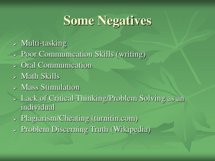 Some Negatives