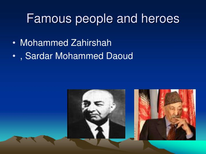 Famous people and heroes