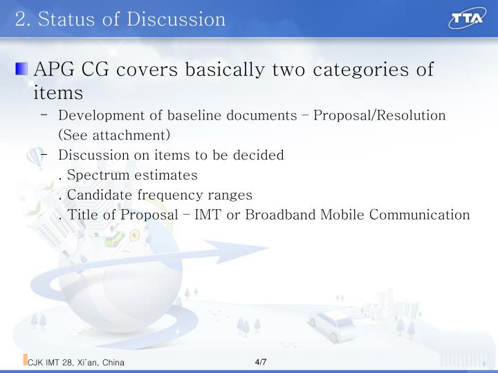 2. Status of Discussion