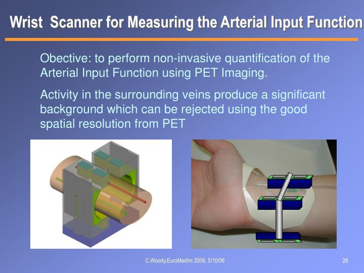 Wrist  Scanner for Measuring the Arterial Input Function
