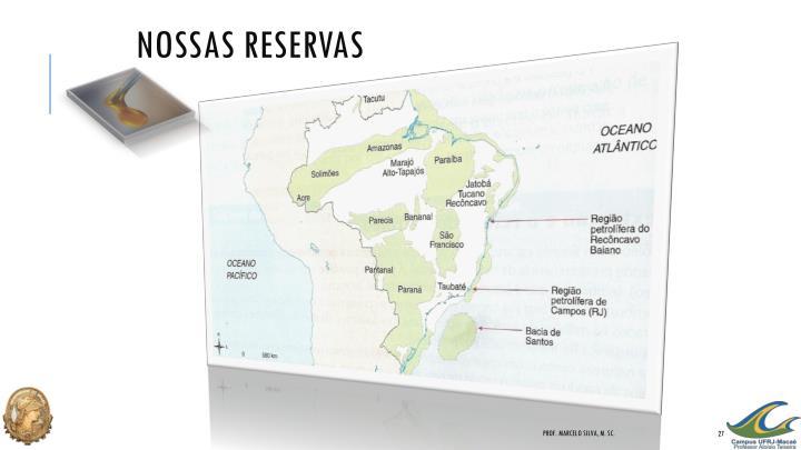 Nossas Reservas