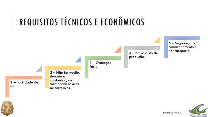 Requisitos técnicos e econômicos