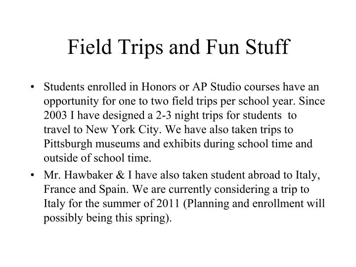 Field Trips and Fun Stuff
