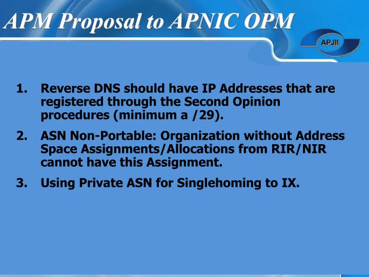 APM Proposal to APNIC OPM