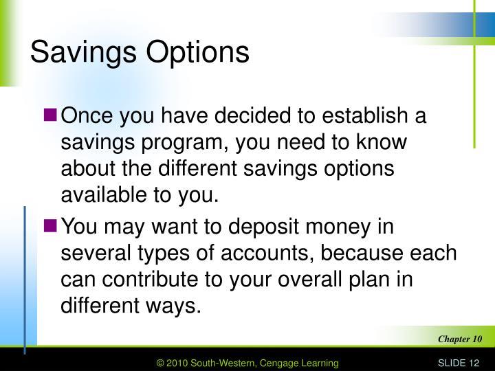 Savings Options