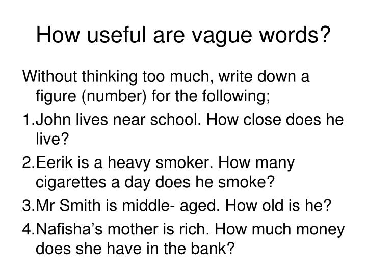 How useful are vague words?