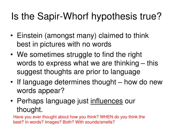Is the Sapir-Whorf hypothesis true?
