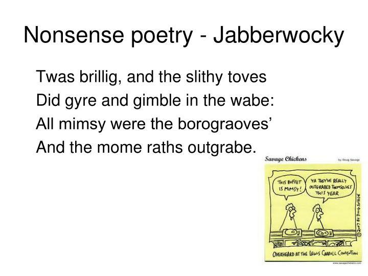 Nonsense poetry - Jabberwocky