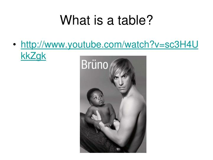What is a table?