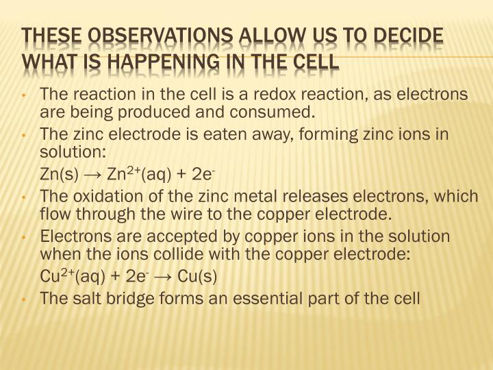 The reaction in the cell is a redox reaction, as electrons are being produced and consumed.